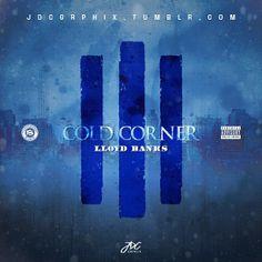 Lloyd Banks Cold Corner III Lloyd Banks, Rap, Hip Hop, Corner, Artists, Cold, Movie Posters, Movies, Films