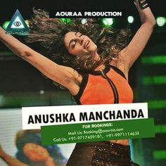 The Multi-talented girl - Anushka Manchanda is exclusively managed by us. For bookings mail us at - booking@aouraa.com