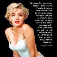 ...sometimes good things fall apart so better things can fall together