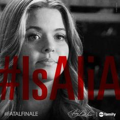 """S5 Ep12 """"Taking This One To the Grave"""" - #IsAliA? What do you think? #PLL #FatalFinale"""