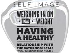Weighing in on Ideal Weight – Journey With Healthy Me