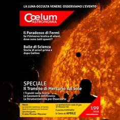 Articoli in Copertina SPECIALE Il Transito di Mercurio sul Sole I Transiti nella Storia La Geometria dell'Evento La Strumentazione per Osservarlo LA LUNA OCCULTA VENERE: OSSERVIAMO L'EVENTO Il Paradosso di Fermi: se l'Universo brulica di alieni, dove sono tutti quanti? Balle di Scienza - Storie di errori prima e dopo Galileo News - Le macchie luminose di Cerere News - Qual è la galassia più lontana? Astrofotografia - Il mio Poster Messier La spettacolare coda di gas di Messier 90 Movies, Movie Posters, Astronomy, Mercury, La Luna, Universe, Films, Film Poster, Cinema