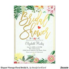 Elegant Vintage Floral Gold & Colorful Botanical Flowers Tropical Custom Personalized Bridal Shower Invite Announcements Invitations