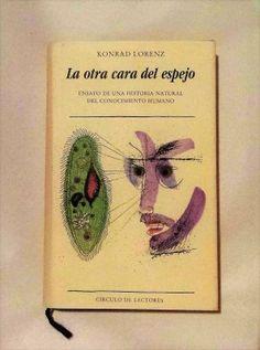 Libro La otra cara del espejo, de Konrad Lorenz, disponible en comprar.club