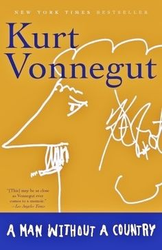 A Man Without a Country  by Kurt Vonnegut    Used $1.15  New $20.93    #Books #Classics #Textbooks