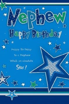 Beautiful Selection of Male Relation Birthday Greetings to Choose From Happy Birthday Nephew Quotes, Happy Birthday Messages, Happy Birthday Greetings, Birthday Board, Message Card, Birthdays, Cards, Card Sentiments, Card Crafts
