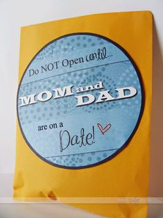 Kids date night envelope...they get to open once you leave for your date. They will be just as excited you are leaving as you are! Love the thought of this idea!