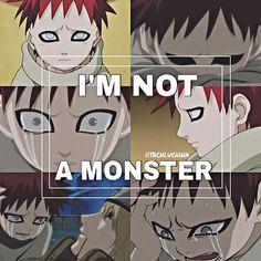 Gaara tu n es pas un monstre, tu es celui que j adore. Je veux t aider mais je peux pas j en ai marre de pleurer car je ne peux pas partir avec vous.