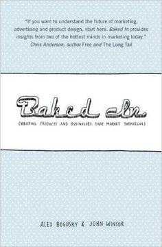 Baked In: Amazon.co.uk: Alex Bogusky, John Winsor: 9781932841572: Books