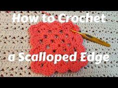 How to Crochet a Blanket Edge - Scalloped Edge - YouTube  Sponsored By: Grandma's Crochet Shop