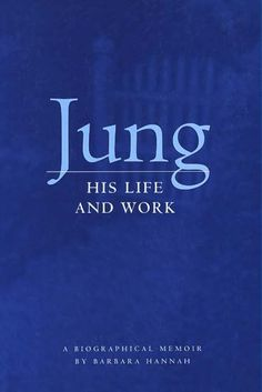 Jung: His Life and Work