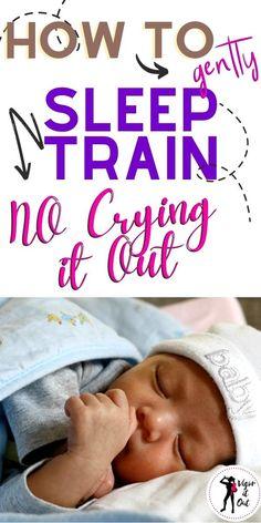 5 Month Old Sleep, 1 Month Old Baby, Gentle Sleep Training, Sleep Training Methods, Training Tips, Help Baby Sleep, Kids Sleep, Crying It Out Method, Baby Care Tips