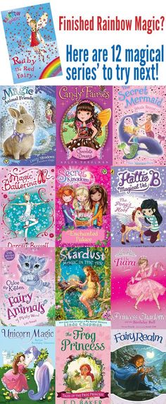 12 fabulous series' for children who have enjoyed the Rainbow Magic series. With magical themes, adventure and issues related to friendship, this list includes chapter book suggestions for children aged 7 to 10 years of age.