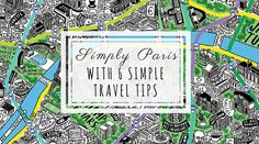 Simply Paris: With 6 Simple Travel Tips for the Magical City! post by Celia Persechino on happiestwhenexploring . com // Illustration by Jenni Sparks at JenniSparks . Paris Travel Tips, Jenni, Simple, Exploring, Traveling, Wanderlust, Words, City, Illustration