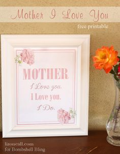 Mother I love you print 1