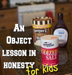 Object Lesson for Kids on Honesty An Object Lesson for kids on Honesty. Great Family Home Evening lesson that comes with dessert!An Object Lesson for kids on Honesty. Great Family Home Evening lesson that comes with dessert! Bible Object Lessons, Fhe Lessons, Lessons For Kids, Kids Church Lessons, Youth Lessons, Primary Lessons, Family Home Evening Lessons, Sunday School Lessons, Sunday School Crafts