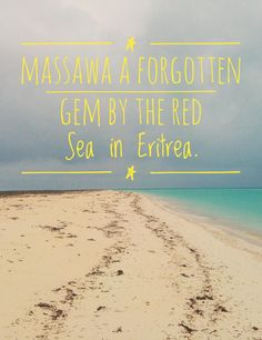 Massawa on the banks of the Red Sea in Eritrea, Africa. Has an extremely rich history, from Egypt , Italian to English empire.