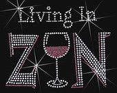 "livng in zin ""rhinestone transfer"" - Google Search"