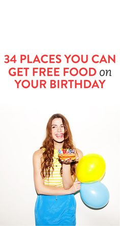 34 Places You Can Get Free Food On Your Birthday