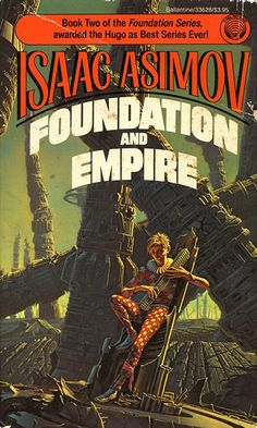 Foundation and Empire.