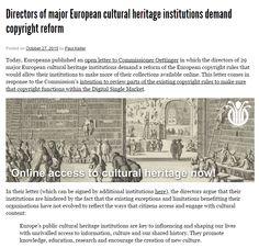 Directors of major European cultural heritage institutions demand copyright reform / @communia_eu | #readytoshare #readytocopy