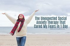 The Unexpected Social Anxiety Therapy That Cured My Fears in 1 Day | via @learningmindcom | learning-mind.com