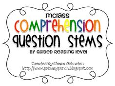 This file contains a chart of all the mClass comprehension question stems by guided reading levels for an easier reference when teaching and planni...