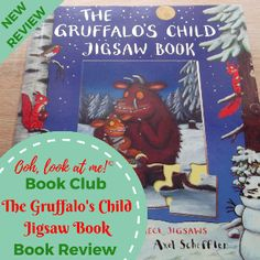 Ooh, look at me! - Christmas Book Club - Book Review The Gruffalo's Child