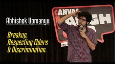 Breakup, Respecting Elders, & Discrimination | Stand-Up Comedy by Abhish...