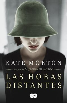 Las Horas Distantes by Kate Morton, available at Book Depository with free delivery worldwide. I Love Books, Good Books, Books To Read, My Books, Historical Fiction Books, Fiction Novels, Stephanie Perkins, Best Book Covers, Books For Teens
