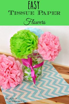 Easy Tissue Paper Flowers l The Princess & Her Cowboys