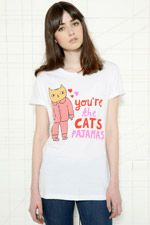 You're the cat's pajamas. So cute :)