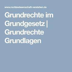 Grundrechte im Grundgesetz | Grundrechte Grundlagen