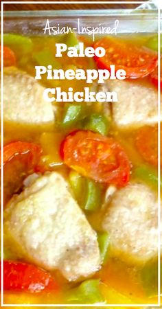 Asian-Inspired Paleo Pineapple Chicken - Savory Lotus