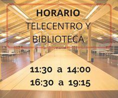 NUEVO HORARIO en la BIBLIOTECA y el TELECENTRO. Mañanas de 11:30 a 14:00 Tardes de 16:30 a 19:30 De momento para los meses Febrero y Marzo