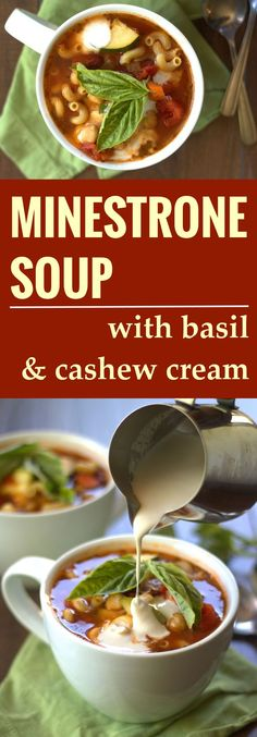 Vegan Minestrone Soup with Basil and Cashew Cream