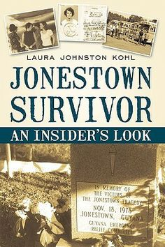 Tuesday, July 23rd at 6 p.m.  Laura Johnston Kohl discusses her autobiography, Jonestown Survivor: An Insider's Look.
