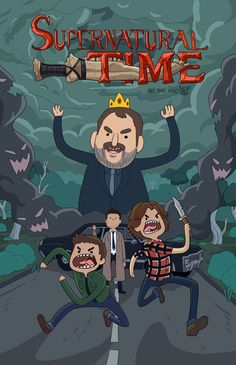 Supernatural Time, come-on grab your guns, we are gonna go and hunt demons, with Sam the moose, and Dean the human, the world may often end, it's supernatural time!