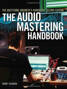 The Mastering Engineer's Handbook: The Audio Mastering Handbook, http://www.amazon.com/dp/1598634496/ref=cm_sw_r_pi_awd_nWKtsb18WXAPH