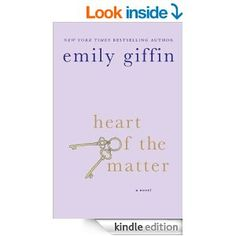 Amazon.com: Heart of the Matter eBook: Emily Giffin: Books