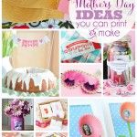 25+Mothers+Day+ideas+you+can+print+or+make