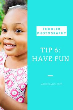 Let them have fun! Avoid telling your child no during a photo session. Let them explore their surroundings, and your toddler will be more willing to participate. Learn to embrace the chaos, expect the unexpected! It may not go according to your plans, but your child will be having fun. If an ideas doesn't work out, that's okay, just move on and try something else.    To see the rest of the tips, click on the link and head over to our blog at VanahLynn.com! Photography Backdrops, Photography Tips, Embrace The Chaos, Drawing Activities, Toddler Photos, Toddler Photography, Photo Tips, Christmas Photos, Photo Sessions