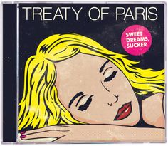 "Treaty of Paris's ""Sweet Dreams, Sucker."" OK, it's a CD cover, but a damn nice one."