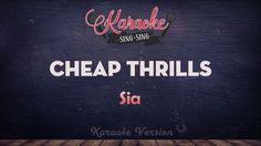 Sia - Cheap Thrills | SING SING KARAOKE