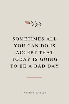 When you're having a bad day with your mental health, even the most basic tasks can feel impossible! These are my top tips for dealing with a bad day Sad Day Quotes, Be Patient Quotes, Today Quotes, Quotes About Bad Days, Doing Your Best Quotes, It Will Be Ok Quotes, Quotes To Live By, Feeling Blue Quotes, Development Quotes