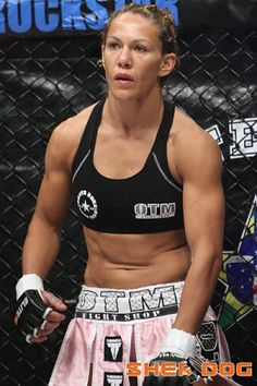 "Cristiane ""Cyborg"" Santos  Love a girl who will beat your ass ;-)"