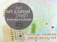 another art journal tutorial.  I think that the idea of an art journal is that you just 'do it' but if you're like me, you want a tutorial!! by: notes on paper: An Art Journal page: from start-to-finish No.2