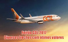 Maravilhoso feirão GOL de passagens aéreas para 2017 #gol #viagens #voos #promoção #ofertas #cotações