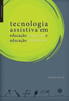 Tecnologia assistiva em educação especial e educação inclusiva