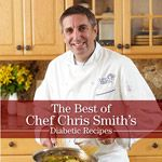 Chef Chris Smith: The Diabetic Chef